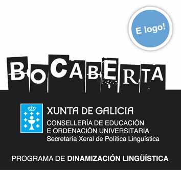 Programa de Dinamización Lingüística, co lema Bocaberta, da Secretaría Xeral de Política Lingüística da Xunta