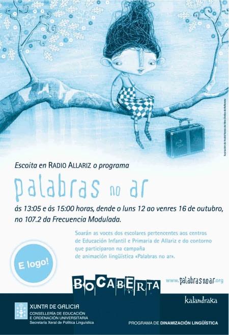 O luns 12 comezan as emisións de PALABRAS NO AR en Radio Allariz, 107.2 fm, ás 13:05 e ás 15:00 h.